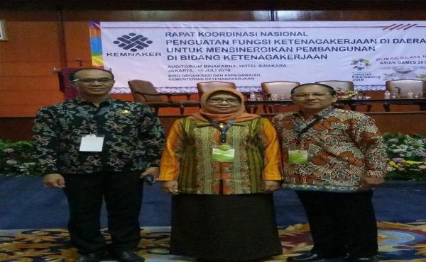 Rapat Koordinasi Nasional Penguatan Fungsi Ketenaga Kerjaan di Daerah untuk Mensinergikan Pembanguna