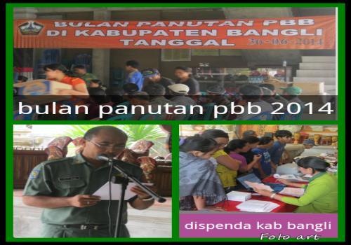 BULAN-PANUTAN-WAJIB-LUNAS-PEMBAYARAN-PBB-KABUPATEN-BANGLI--TAHUN-2014.html